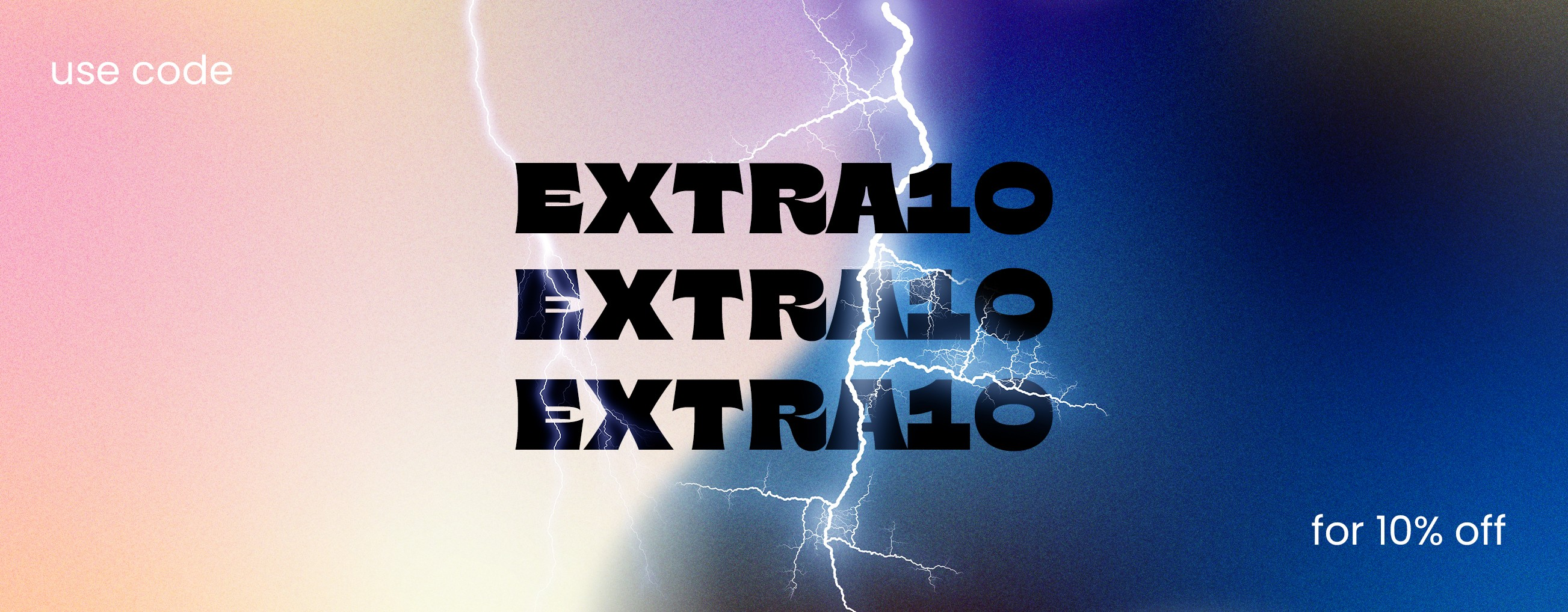EXTRA10 - FOR 10% OFF